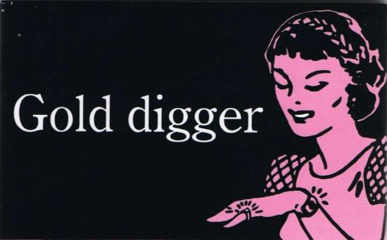 Is It Gold Digging or Goal Digging?