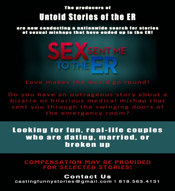 """Sex Sent Me To The ER"" Now CASTING!"